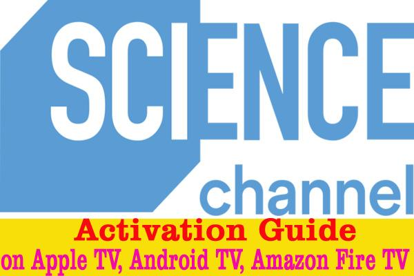 Science Channel Activation Guide