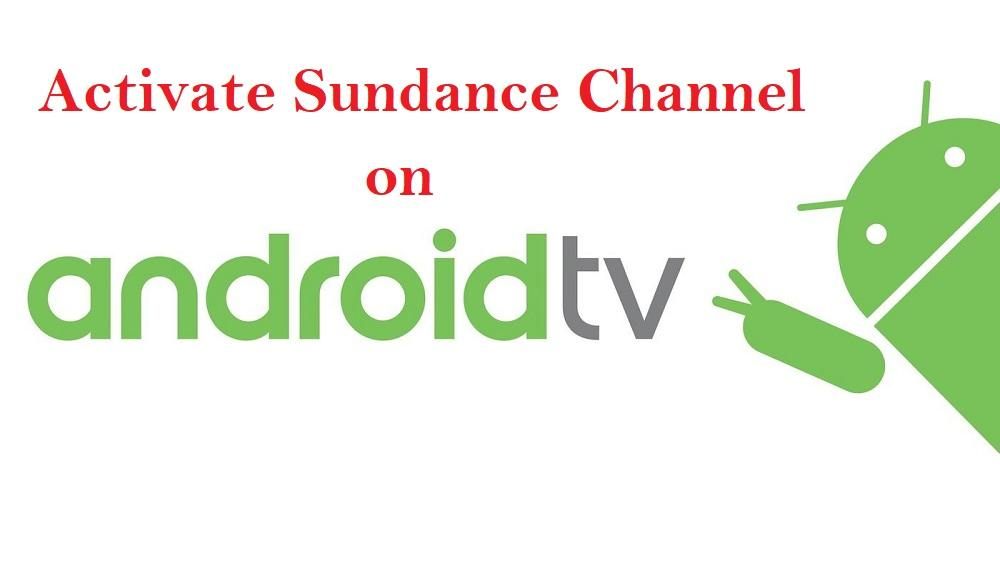 Sundance Channel on Android TV